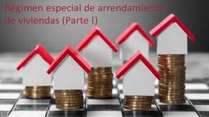 Régimen especial de Arrendamiento de viviendas I