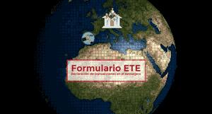 ¿Qué es el Formulario ETE? Obligación de declarar al Banco de España si tiene ciertos movimientos de capitales en el extranjero
