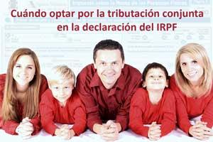 Cuándo optar por la tributación conjunta en la declaración del IRPF