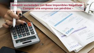 Adquirir sociedades con Bases Imponibles Negativas
