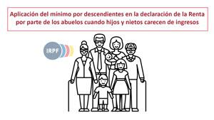 Aplicación del mínimo por descendientes en la declaración de la Renta por parte de los abuelos cuando hijos y nietos carecen de ingresos