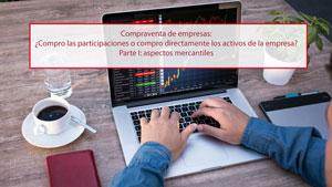 Compraventa de empresas:  Parte I: aspectos mercantiles