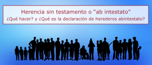 "Herencia sin testamento o ""ab intestato"""