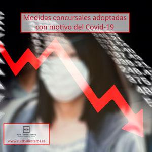Medidas concursales adoptadas con motivo del Covid-19