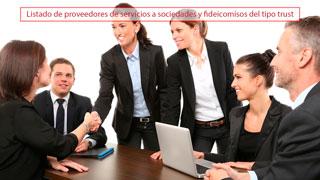 Listado de proveedores de servicios a sociedades y fideicomisos del tipo trust