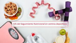 IVA del Seguimiento Nutricional en centros deportivos