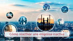 Empresa Inactiva y cómo reactivarla