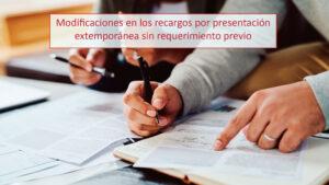 Reducción del recargo por presentaciones tardías